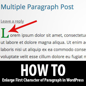 How to Enlarge First Character of First Paragraph in WordPress