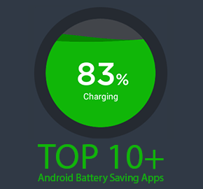 TOP 10+ Android Battery Saving Apps