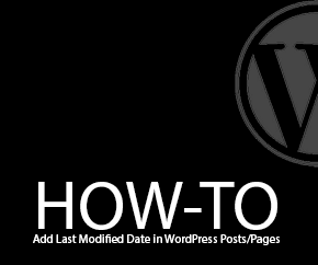How to Add Last Modified Date in WordPress Posts/Pages