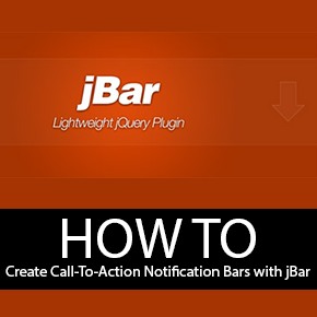 How to Create Call-To-Action Notification Bars with jQuery jBar
