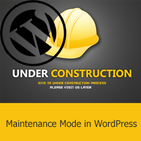 Enable Maintenance Mode in WordPress