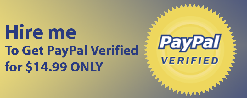 Hire me to Get PayPal account Verified
