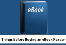 Things Before Buying an eBook Reader