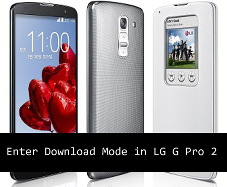 Enter Download Mode in LG G Pro 2