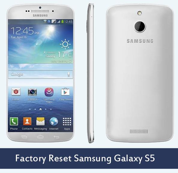 Factory Reset Samsung Galaxy S5