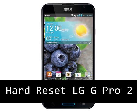 Hard Reset LG G Pro 2
