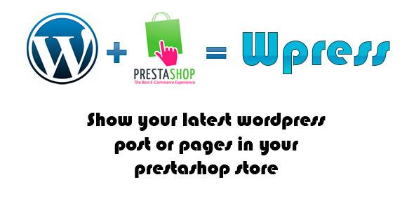 Wpress Show WordPress Post on Prestashop
