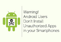 Warning! Android Users Don't Install Unauthorized Apps in your Smartphones