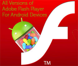 All Versions of Adobe Flash player of Android