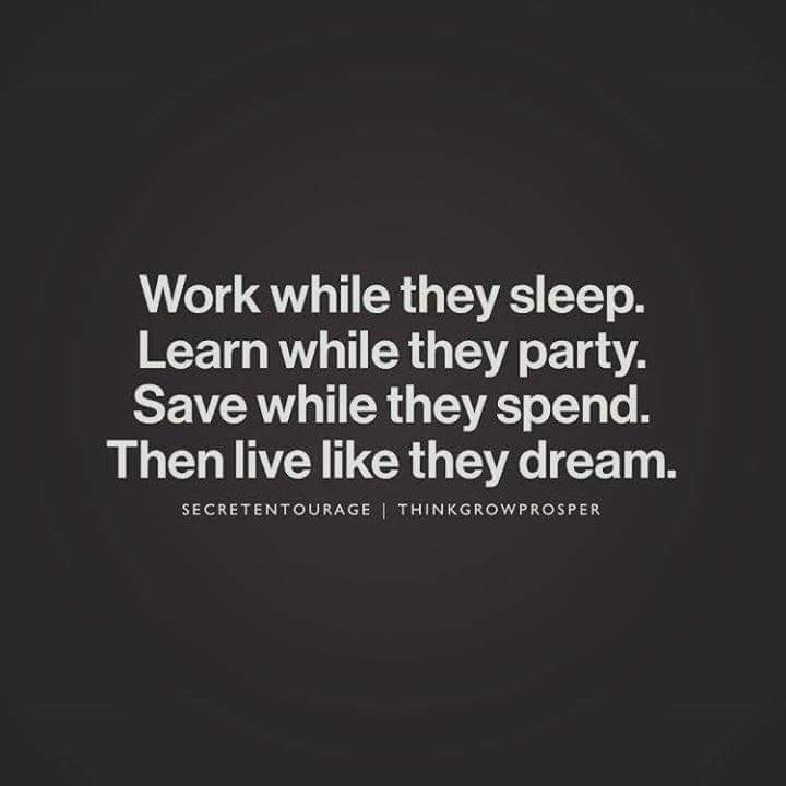 Work while they sleep quote