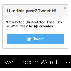 How to Add Call-to-Action Tweet Box in WordPress