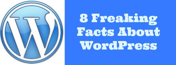 Freaking Facts About WordPress