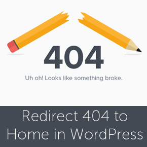 Redirect 404 Errors to homepage in WordPress