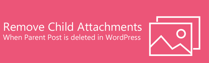 Autoremove Attachments WordPress