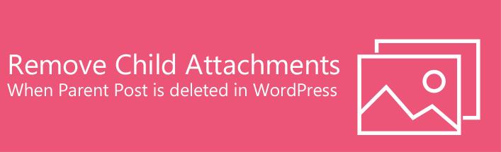 Autoremove Attachments WordPress