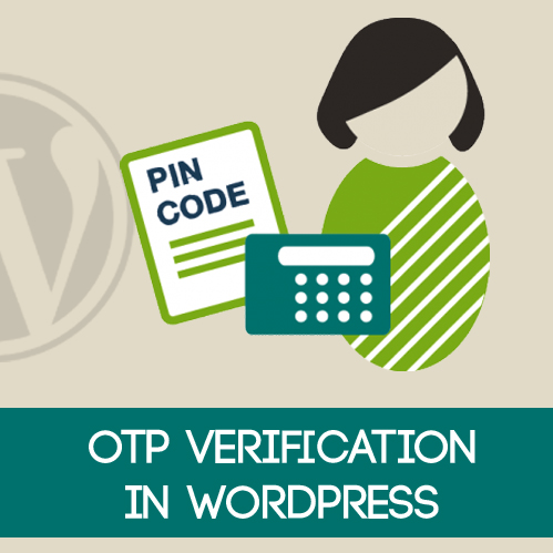How to add improved OTP Verification in WordPress
