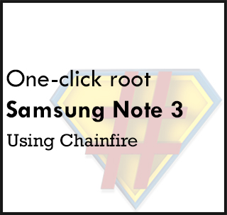 How to One-click root Samsung Galaxy Note 3 (SC-01F) using Chainfire